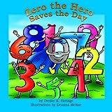 Zero the Hero Saves the Day