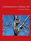 Contemporary Chinese Art, Paul Gladston, 1780232691