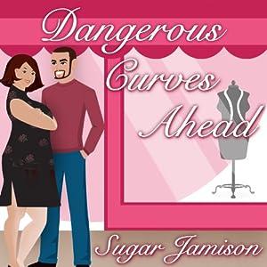 Dangerous Curves Ahead Audiobook