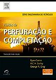 Fluidos de Perfuração e Completação: Composição e Propriedades
