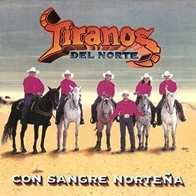 Amazon.com: Con Sangre Nortena: Tiranos Del Norte: MP3 Downloads