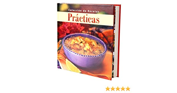 Coleccion de Recetas Practicas: Editors of Favorite Brand Name Recipes: 9781412723848: Amazon.com: Books