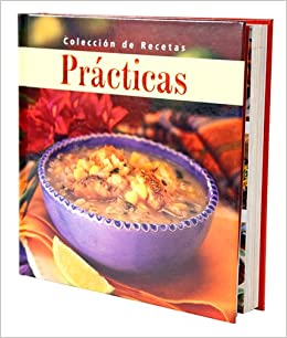 Coleccion de Recetas Practicas: Editors of Favorite Brand Name Recipes: 9781412723848: Amazon.com: Books