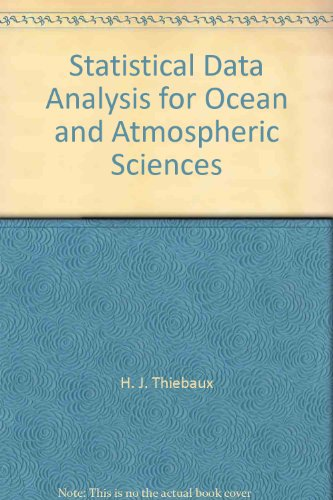 Descargar Libro Statistical Data Analysis For Ocean And Atmospheric Sciences H. J. Thiebaux