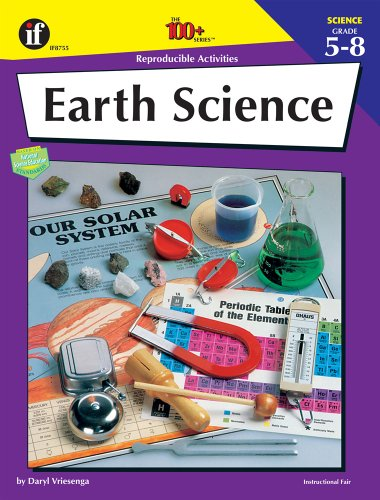 Earth Science Series - Earth Science: Reproducible Activities, Grades 5-8 (The 100+ Series)