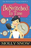 BeSwitched in Time (Volume 4)