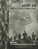 Unified Land Operations (ADRP 3-0), Department Army, 1479383732