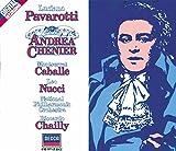 Giordano: Andrea Chenier / Pavarotti, Caballé, Nucci, Chailly