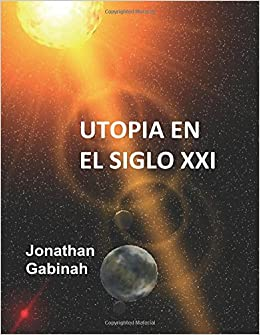Utopia en el siglo XXI