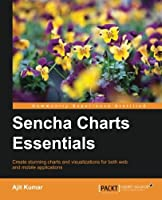 Sencha Charts Essentials Front Cover