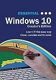 Essential Windows 10: Creator's Textbook Edition (Computer Essentials)