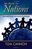 We Speak to Nations, Tom Cannon, 0979615917
