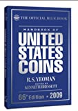: The Official Blue Book Handbook of United States Coins 2009 (Handbook of United States Coins) (Handbook of United States Coins (Cloth)) (Handbook of United States Coins: The Official Blue Book)