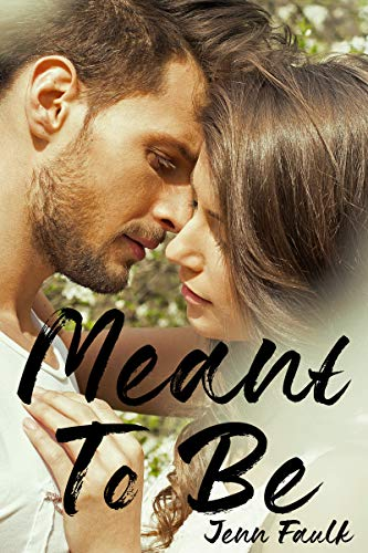 Meant To Be by [Faulk, Jenn]