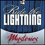 Ride the Lightning | John Lutz