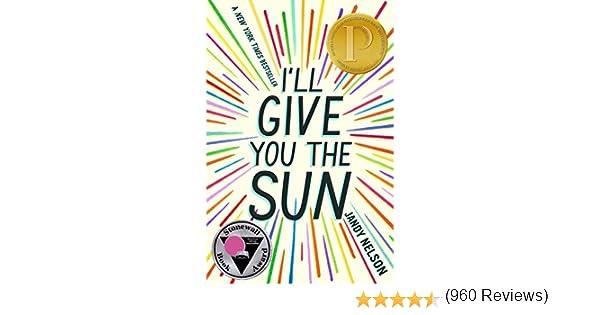 ILL GIVE YOU THE SUN: Amazon.es: Nelson, Jandy: Libros en idiomas ...