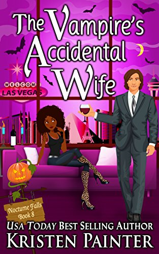 The Vampire's Accidental Wife (Nocturne Falls Book -