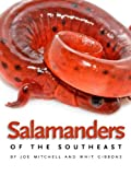 Salamanders of the Southeast, Joe Mitchell and J. Whitfield Gibbons, 0820330353