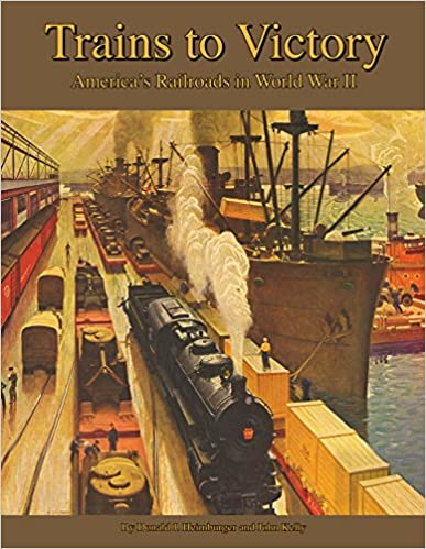 trains-to-victory-america-s-railroads-in-wwii