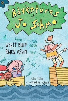 [ Wyatt Burp Rides Again Trine, Greg ( Author ) ] { Paperback } 2014 pdf epub