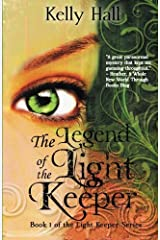 The Legend of the Light Keeper (The Light Keeper Series) (Volume 1) by Kelly Hall (2015-03-02) Paperback