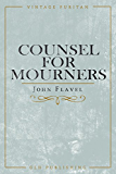 Counsel For Mourners (Vintage Puritan)