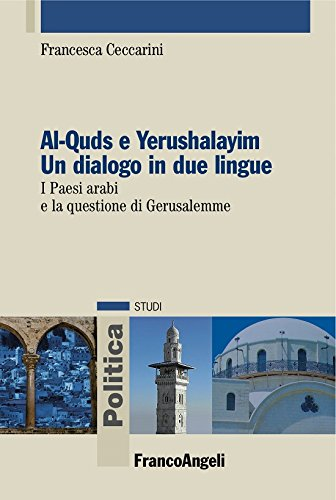 Al-Quds e Yerushalayim Un dialogo in due