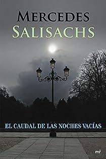 El caudal de las noches vacías par Salisachs