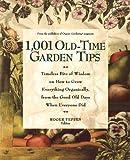 1001 Old-Time Garden Tips, Roger Yepsen, 0875969178
