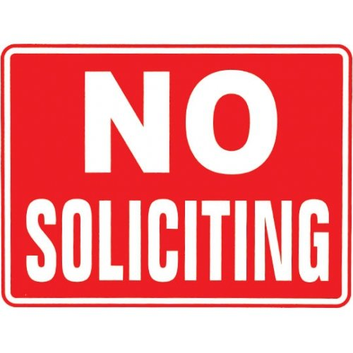 """Sign """"No Soliciting"""" 16X 12"""""""