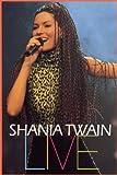 Shania Twain Live [DVD] [Import]