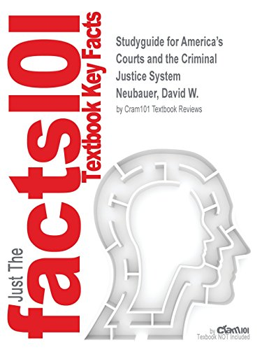 Studyguide for America's Courts and the Criminal Justice System by Neubauer, David W., ISBN 9781285062235