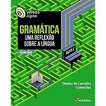 Vereda Digital - Gramática. Uma Reflexão Sobre a Língua