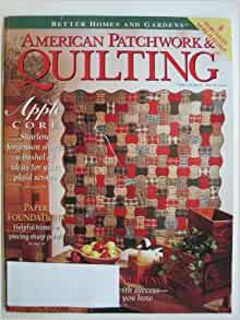 Better Homes And Gardens American Patchwork Quilting Magazine June 1994 Issue 8 Volume 2 No 3