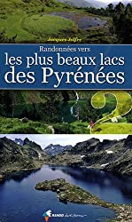 Randonnées vers les plus beaux lacs des Pyrénées 2