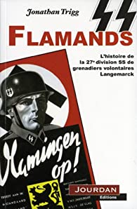Les lions Flamands de Hitler par Jonathan Trigg