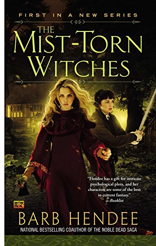 The Mist-Torn Witches (Novel of the Mist-Torn Witches)