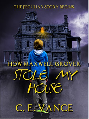 How Maxwell Grover Stole My House