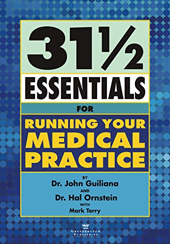 31 1/2 Essentials for Running Your Medical Practice Pdf
