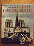 Horizon Book of Great Cathedrals, Outlet Book Company Staff and Random House Value Publishing Staff, 0517425858