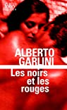 Les noirs et les rouges par Garlini