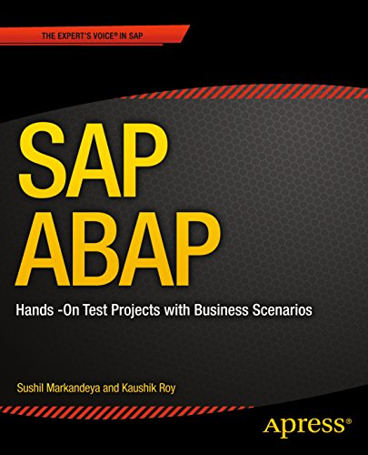 SAP ABAP: Hands-On Test Projects with Business Scenarios Pdf