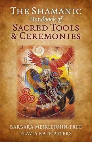 Shamanic Tool - The Shamanic Handbook of Sacred Tools and Ceremonies