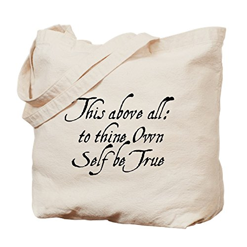 CafePress To Thine Own Self Be True Natural Canvas Tote Bag, Cloth Shopping Bag (To Thine Own Self Be True Quote)