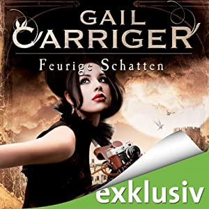 Feurige Schatten (Lady Alexia 4) Hörbuch