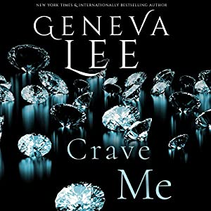 Crave Me Audiobook