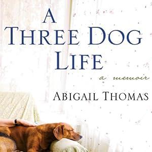 A Three Dog Life: A Memoir Audiobook