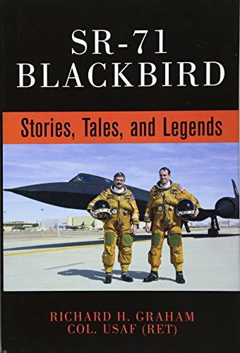 SR-71 Blackbird: Stories, Tales, and Legends -