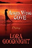 Angelwing Cove, Lora Goodnight, 1448944759