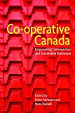 img - for Co-operative Canada by Brett Fairbairn (2015-03-15) book / textbook / text book
